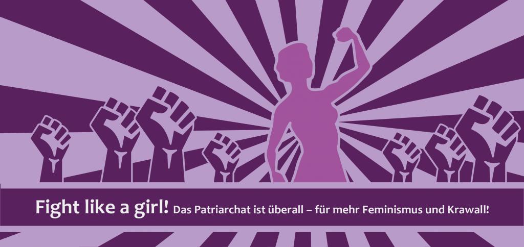 Für mehr Feminismus und Krawall!