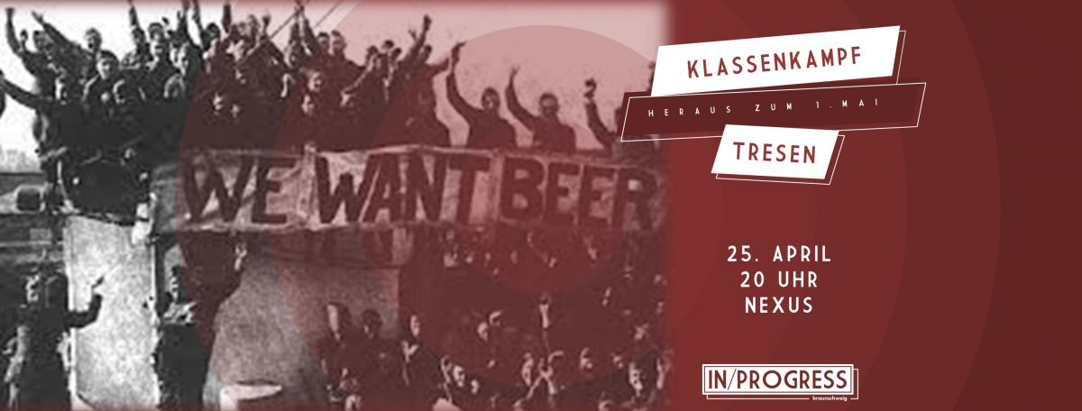 Klassenkampftresen – Heraus zum 1. Mai!