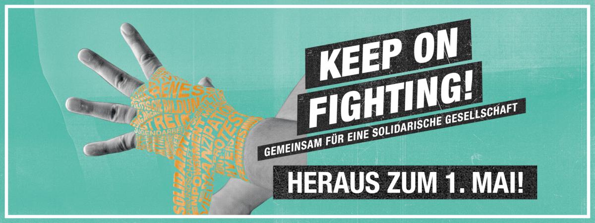 Keep on fighting – gemeinsam für eine solidarische Gesellschaft!