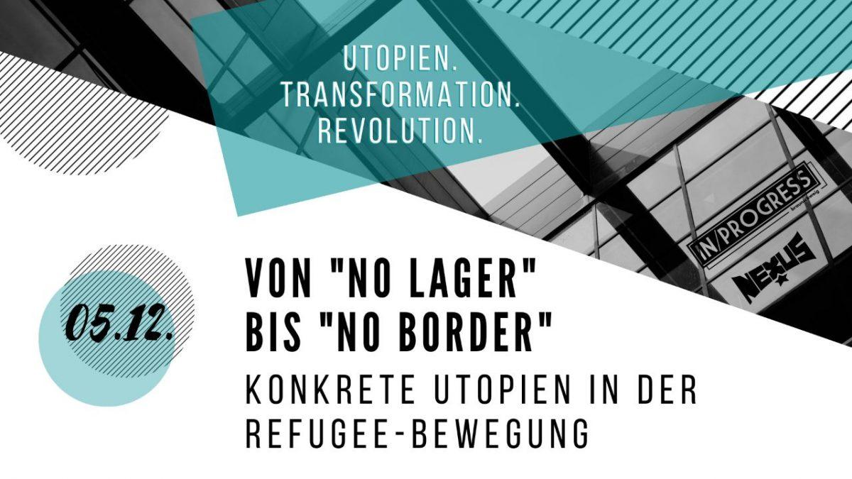 Vortrag: Konkrete Utopien in der Refugee-Bewegung (Lisa Doppler)