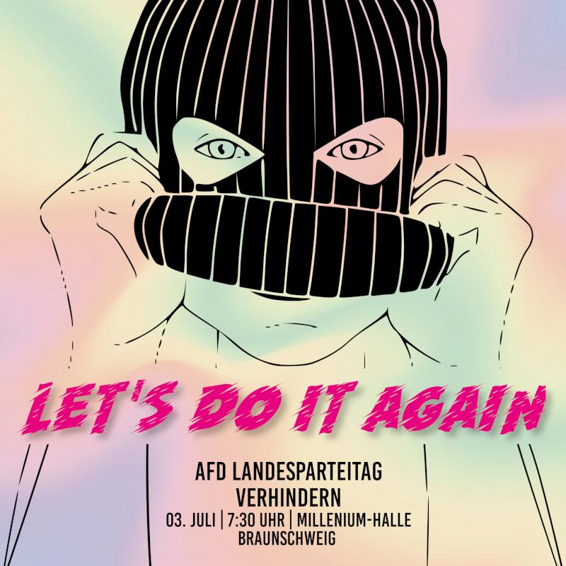 Let's do it again – AfD Landesparteitag verhindern!